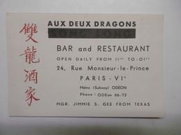 """Vieux Papiers - Carte De Visite Bar Restaurant """"AUX DEUX DRAGONS, SONG-LONG"""" Rue Monsieur Le Prince PARIS VIè - Visiting Cards"""