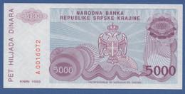 CROATIA - SERBIAN KRAJINA - P.R20 – 5.000 Dinara 1993  UNC Serie A0016072 - Croatia