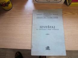 Szabadka Drzavna Zenska Gradjanska Skola U Subotici Izvestaj 1935 36 Globus Subotica - Slav Languages