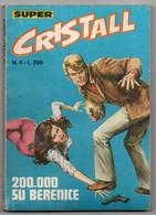 Cristall Super(Universo 1975) N. 6 - Non Classificati