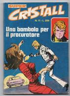 Cristall Super(Universo 1975) N. 11 - Non Classificati