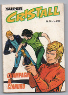 Cristall Super(Universo 1975) N. 14 - Non Classificati