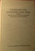 Leerboek Der Landmeetkunde - Door W. Schermerhorn En H. Van Steenis - 1946 - Landmeten Wiskunde - Non Classés