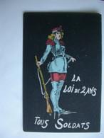 (Militaria Humour) 023, La Loi De 2 Ans, Tous Soldats Femme Soldat Debut 1900 Edit L D H  (septembre 2021 23) - Humour