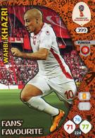 Trading Cards Panini Football Fifa World 2018 Russia Adrenalyn Fans Favorite 399 Wahbi Khazri - French Edition
