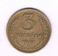 3 KOPEK 1957 CCCP RUSLAND /7082/ - Russia