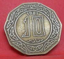 10 Dinars 1981 - TB+ - Ancienne Pièce De Monnaie Algérie Collection - N20903 - Algeria