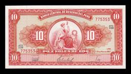 Perú 10 Soles De Oro 1967 Pick 84d SC-/SC AUNC/UNC - Peru