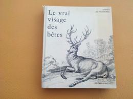 Le Vrai Visage Des Bêtes. Adrien De Prémorel, Renard, Hiboux, Serpents, Araignées.... (Voir Liste) - Belgio