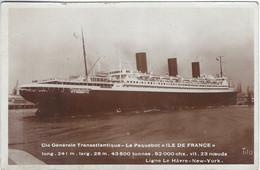 ILE DE FRANCE - Compagnie Générale Transatlantique - Passagiersschepen