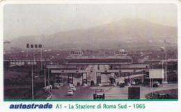 VIACARD AUTOSTRADE A1 LA STAZIONE DI ROMA SUD 1965 - Other