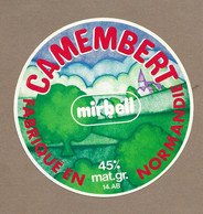 ETIQUETTE De FROMAGE.. CAMEMBERT Fabriqué En NORMANDIE (Calvados 14-AB).. Mirbell - Cheese