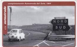 VIACARD AUTOSTRADE COMPLETAMENTO AUTOSTRADA DEL SOLE 1964 - Other