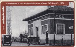 VIACARD AUTOSTRADE CASELLANTE A CASA CANTONIERA A LAINATE MILANO LAGHI 1924 - Other