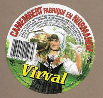 ETIQUETTE De FROMAGE.. CAMEMBERT Fabriqué En NORMANDIE.. Virval - Cheese