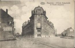 Mouscron - L'Ecole Industrielle Et L'école Moyenne - Mouscron - Moeskroen