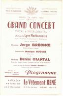 1952 AUDE NARBONNE PROGRAMME PUBLICITAIRE CONCERT OPERA LYRE NARBONNAISE BREONCE MONTPELLIER MASSENET BERLIOZ WAGNER - Programme