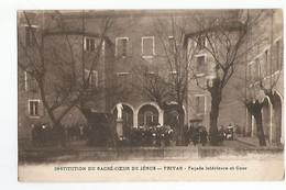 07 Privas Institution Du Sacre Coeur De Jesus Facade Interieure Et Cour Animée - Privas