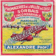 ÉTIQUETTE DE FROMAGE - FROMAGERIE DE LA VALLÉE DE L'OISE - SORBAIS - ALEXANDRE - Cheese
