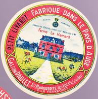 ÉTIQUETTE DE FROMAGE - PETIT LIVAROT -  FABRIQUÉ DANS LE PAYS D'AUGE -FERME LE HAMARD - Cheese