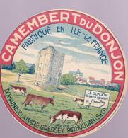 ÉTIQUETTE DE FROMAGE - CAMEMBERT  DU DONJON  - FABRIQUÉ EN ILE DE FRANCE - Cheese