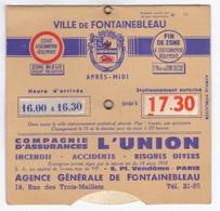 Disque De Stationnement Ville De Fontainebleau Blason Modèle Agréé N°13 Compagnie Assurances L' Union - Coches