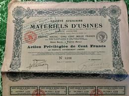S.AUXILIAIRE  De MATÉRIELS  D' USINES --------Action  Privilégiée  De  100 Frs - Industry