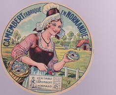 ÉTIQUETTE DE FROMAGE - CAMEMBERT  FABRIQUÉ RN NORMANDIE  VÉRITABLE CAMEMBERT NORMAND - Cheese