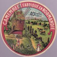 ÉTIQUETTE DE FROMAGE - CAMEMBERT  FABRIQUÉ RN NORMANDIE  40% - Cheese