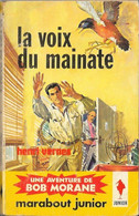Bob Morane - Marabout Junior N°234 - La Voix Du Mainate - Henri Vernes - 1962 BE - Aventure