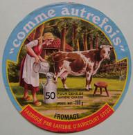 "Etiquette Fromage - ""Comme Autrefois"" - Fromagerie D'Avricourt 57 Lorraine - Moselle   A Voir ! - Cheese"