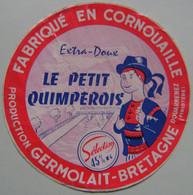 Etiquette Fromage - Le Petit Quimpérois - Fromagerie Germolait à Douarnenez 29 - Bretagne   A Voir ! - Cheese
