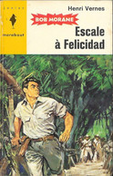 Bob Morane - Marabout Junior N°278 - Escale à Felicidad - Henri Vernes - 1964 TB - Aventure