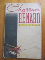 CATALOGUE - CHARRUES ABEL RENARD à AUXERRE - FABRIQUE D'INSTRUMENTS AGRICOLES ET VITICOLES - 1938 - Agriculture