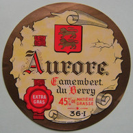 Etiquette Camembert - Aurore - Laiterie Coop Anonyme 36-I En Berry - Indre    A Voir ! - Cheese
