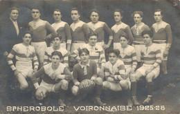 H1609 - PHOTO CARTE - RUGBY - SPHEROBOLE / VOIRONNAISE 1925/26 - Rugby