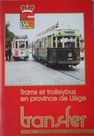 Trans-Fer TRAM Trolleybus Bus Province Liège Rocourt Jemeppe Fléron Verviers Rechain Pépinster Herstal Etc ... - Ferrocarril & Tranvías
