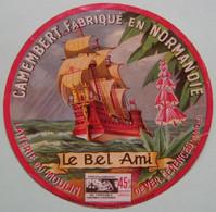 """Etiquette Camembert - Frégate """"Le Bel Ami"""" - Laiterie Moulin De Ver à Cérences 50-H Normandie - Manche   A Voir ! - Cheese"""