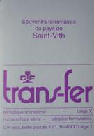 Trans-Fer Train Trein SAINT VITH Montenau Steinebrück Lommersweiler Wiesembach Gouvy Lascheid Bahnhof Vielsalm - Railway & Tramway