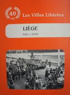 Livre Libération Liège 1944 Seraing Citadelle Bressoux Tank US Guerre - Guerra 1939-45