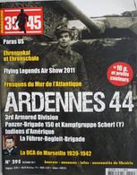 Revue Bataille Des Ardennes 1944 Manhay Soy Malmedy Ligneuville Skorzeny Panzer Tank Chenogne Bastogne Langlir Etc.... - Guerra 1939-45