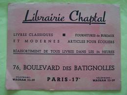 BUVARD. LIBRAIRIE CHAPTAL. 76 BOULEVARD DES BATIGNOLLES. PARIS. 17°ARRONDISSEMENT. - Stationeries (flat Articles)