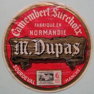 Etiquette Camembert - Surchoix - Fromagerie M.Dupas à Sourdeval 50 Normandie - Manche   A Voir ! - Cheese
