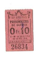1914- 1918 // P.O.W. // Bon De Prisonnier De Guerre // CHAGNAT GERZAT (Puy-de-Dôme) // 10 Centimes - Bonds & Basic Needs
