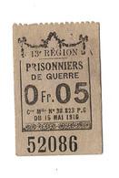 1914- 1918 // P.O.W. // Bon De Prisonnier De Guerre // CHAGNAT GERZAT (Puy-de-Dôme) // 5 Centimes - Bonds & Basic Needs