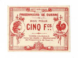 1914- 1918 // P.O.W. // Bon De Prisonnier De Guerre // NIMES (Gard 30) // 5 Francs - Bonds & Basic Needs