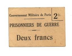 1914- 1918 // P.O.W. // Bon De Prisonnier De Guerre // ETAMPES (Gouvernement Militaire De Paris) // 2 Francs - Bonds & Basic Needs