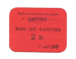 1914- 1918 // P.O.W. // Bon De Prisonnier De Guerre // CASTRES (Tarn) // 2 Francs - Bonds & Basic Needs