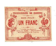 1914- 1918 // P.O.W. // Bon De Prisonnier De Guerre // PUGET-SUR-ARGENS (Var) // 1 Franc - Bonds & Basic Needs