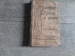 Leçons De Choses De Montille Primaire Collèges Et Lycée De Jeunes Filles Sciences Physiques Et Naturelles 1904 Illustré - 12-18 Years Old